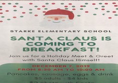Santa Claus Is Coming To Breakfast at Starke Elementary!
